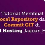 Tutorial Membuat Lokal Repository dan Commit GIT di Shared Hosting Jagoan Hosting