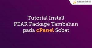 install pear package tambahan di cpanel