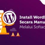 Tutorial Install WordPress Secara Manual Tanpa Melalui Softaculous
