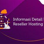 Informasi Detail Layanan Reseller Hosting
