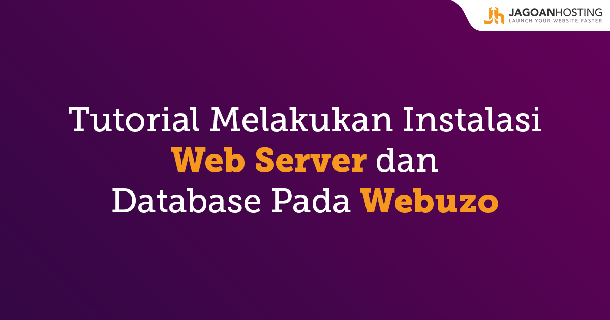 instal webserver dan database webuzo