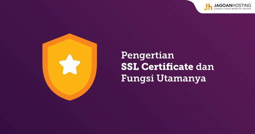 Pengertian SSL dan fungsinya untuk website anda