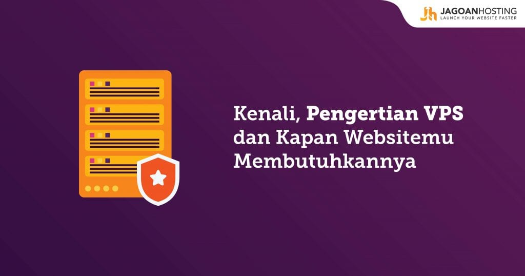 Pengertian VPS Adalah - jagoanhosting.com